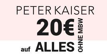20€ PETER KAISER Gutschein auf ALLES ohne MBW